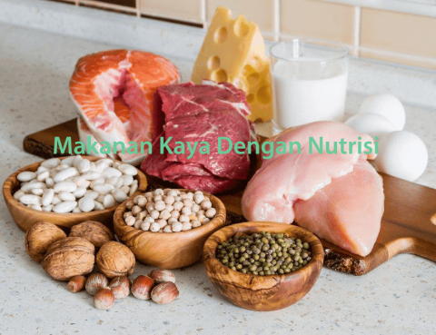 Makanan Kaya Dengan Nutrisi