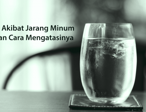Akibat Jarang Minum