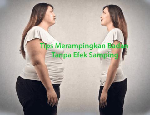 Tips Merampingkan Badan Tanpa Efek Samping